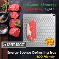 ECO Friendly Design (395g) by 2x Speed Boost  -  2x times thawing speed of the general Market defrosting trays (Such as  Vonshef , Evelots Rapid, etc... ), Dramatically cut thawing time  -  7x-10x Speed Faster than natural thawing on the kitchen counter.